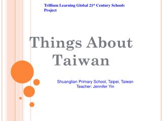 Things About  Taiwan