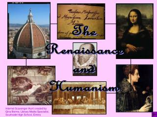 The Renaissance and Humanism