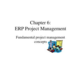 Chapter 6: ERP Project Management
