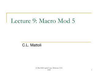 Lecture 9: Macro Mod 5