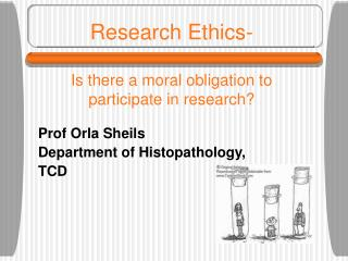 Research Ethics- Is there a moral obligation to participate in research?