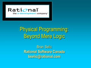 Physical Programming:  Beyond Mere Logic