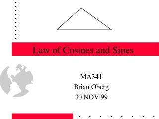 Law of Cosines and Sines