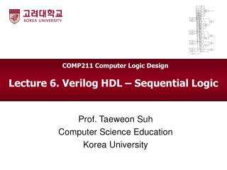 Lecture 6. Verilog HDL – Sequential Logic