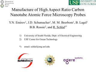 Manufacture of High Aspect Ratio Carbon Nanotube Atomic Force Microscopy Probes