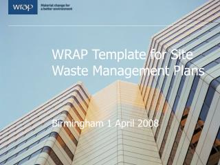 WRAP Template for Site Waste Management Plans