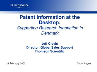 Patent Information at the Desktop: Supporting Research Innovation in Denmark