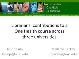 Librarians' contributions to a  One Health course across  three universities