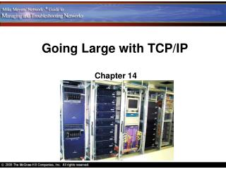 Going Large with TCP/IP