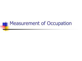 Measurement of Occupation