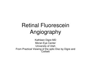 Retinal Fluorescein Angiography