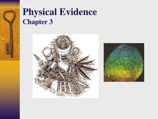 Physical Evidence Chapter 3