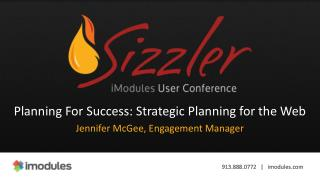Planning For Success: Strategic Planning for the Web