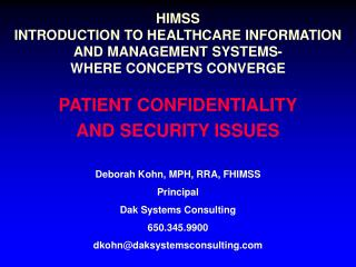 HIMSS INTRODUCTION TO HEALTHCARE INFORMATION AND MANAGEMENT SYSTEMS- WHERE CONCEPTS CONVERGE