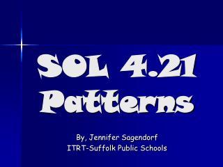 SOL 4.21 Patterns