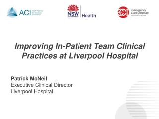 Improving In-Patient Team Clinical Practices at Liverpool Hospital