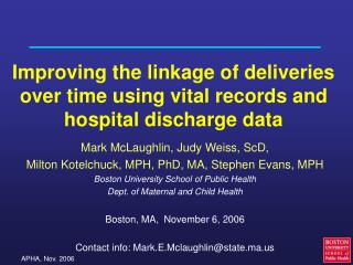 Improving the linkage of deliveries over time using vital records and hospital discharge data