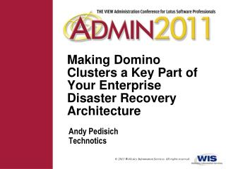 Making Domino Clusters a Key Part of Your Enterprise Disaster Recovery Architecture