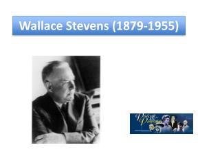 Wallace Stevens (1879-1955)
