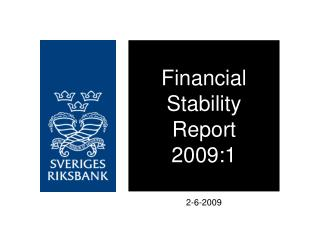 Financial Stability Report 2009:1