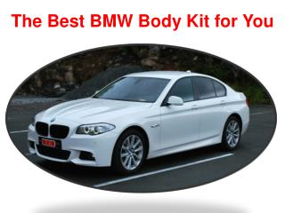 The Best BMW Body Kit for You