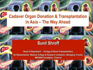 Cadaver Organ Donation & Transplantation in Asia – The Way Ahead