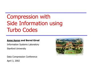 Compression with  Side Information using Turbo Codes