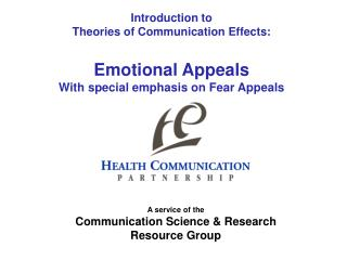 Introduction to Theories of Communication Effects: Emotional Appeals