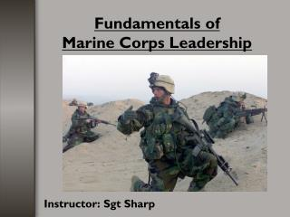 Fundamentals of  Marine Corps Leadership