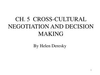 CH. 5  CROSS-CULTURAL NEGOTIATION AND DECISION MAKING