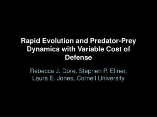 Rapid Evolution and Predator-Prey  Dynamics with Variable Cost of Defense
