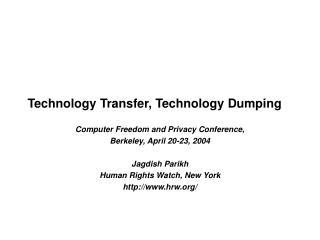 Technology Transfer, Technology Dumping