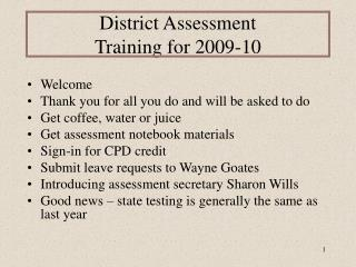 District Assessment  Training for 2009-10