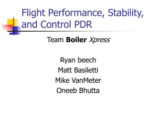 Flight Performance, Stability, and Control PDR