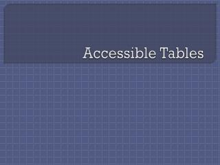 Accessible Tables