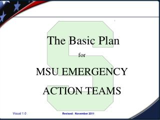 The Basic Plan for MSU EMERGENCY ACTION TEAMS
