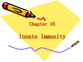 Chapter 10 Innate Immunity