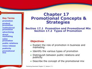 Objectives Explain the role of promotion in business and marketing