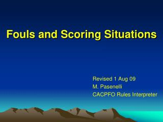 Fouls and Scoring Situations