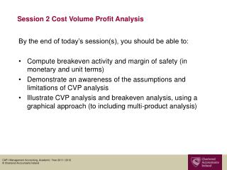 Session 2 Cost Volume Profit Analysis