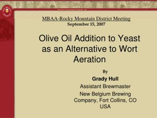 Olive Oil Addition to Yeast as an Alternative to Wort Aeration