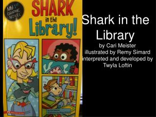Shark in the Library