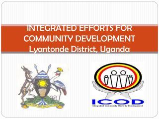 Integrated Efforts for Community Development Lyantonde District, Uganda
