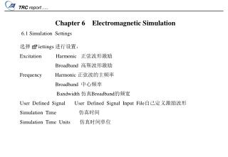 Chapter  6     Electromagnetic Simulation