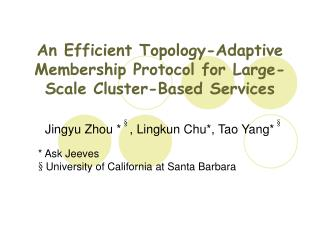 An Efficient Topology-Adaptive Membership Protocol for Large-Scale Cluster-Based Services