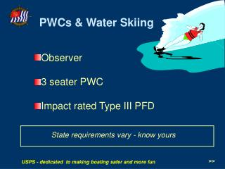 Observer 3 seater PWC Impact rated Type III PFD