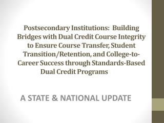 A STATE & NATIONAL UPDATE
