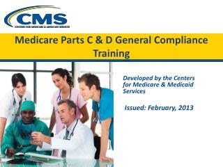 Medicare Parts C & D  General  Compliance Training