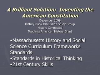 A Brilliant Solution:  Inventing the American Constitution December 2009