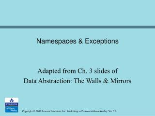 Namespaces & Exceptions